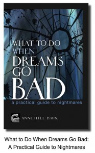 What To Do When Dreams Go Bad